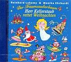 CD - Der Traumzauberbaum(4)Herr Kellerstaub rettet Weihnachten 1045944