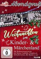 DVD - Abendgruß / 06 - Weihnachten im Kinder- & Märchenland