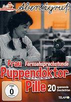 DVD - Abendgruß / 08 - Frau Puppendoktor Pille - Fernsehsprechstunde