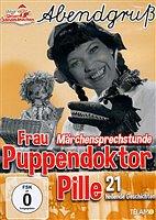 DVD - Abendgruß / 09 - Frau Puppendoktor Pille - Märchensprechstunde