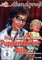 DVD - Abendgruß / 10 - Frau Puppendoktor Pille - Besuch in der Poliklinik