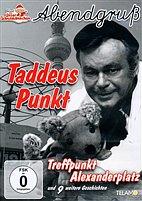 DVD - Abendgruß / 13 - Taddeus Punkt - Treffpunkt Alexanderplatz u.a.