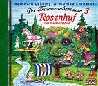 CD - Der Traumzauberbaum (3) Rosenhuf / Das Hochzeitspferd / 1095121
