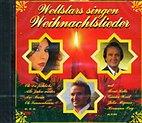 CD - Weltstars singen Weihnachtslieder / Rene Kollo, Julia Migenes u.a.