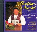 CD - Heilige Nacht / Eine Weihnachtslegende mit Ludwig Thoma