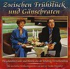 CD - Zwischen Frühstück und Gänsebraten - Margot Ebert und Heinz Quermann
