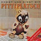 CD - Kommt und singt mit Pittiplatsch / Das DDR-Original / 2106482