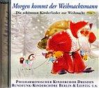 CD - Morgen kommt der Weihnachtsmann / Folge 1 / Kinderlieder / 222095