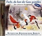 CD - Fuchs, du hast die Gans gestohlen/Kinderlieder Folge 2 / 222096