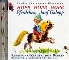 CD - Hopp, Hopp, Hopp, Pferdchen, lauf Galopp / 222105