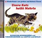 CD - Unsre Katz heißt Morle / 35 Kinderlieder von Tieren / 222124