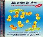 CD - Alle meine Entchen - Die schönsten Kinderlieder / 222134