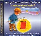 CD - Ich geh mit meiner Laterne / Lieder zur Guten Nacht / 222136