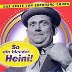 LP - So ein bleeder Heini! - Das Beste v. Eberhard Chors / 2221411 Vinyl