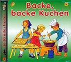 CD - Backe, backe Kuchen / 222154 - 30 Kinderlieder für unsere Kleinsten
