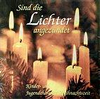 LP - Sind die Lichter angezündet - Kinderchöre zur Weihnachtszeit / Vinyl