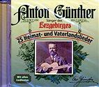 CD - Anton Günther / 25 Heimat- und Vaterlandslieder / 222539