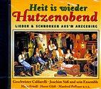 CD - Heit is wieder Hutzobend / Lieder und Schnorken aus´m  Arzgebirg / 222543