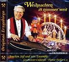 CD - Weihnachten is nimmer weit / Advent im Erzgebirge / 222546