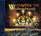 CD - Arzgebirg - 's is Weihnachtszeit / 222551