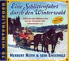 CD - Herbert Roth & Ensemble/ 222739 / Eine Schlittenfahrt durch den Winterwald