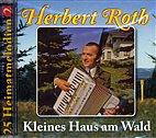 CD - Herbert Roth - Kleines Haus am Wald / 222742