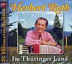CD - Herbert Roth und sein Ensemble/ 222743 / Im Thüringer Land