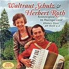 LP - Waltraut Scholz & Herbert Roth - Die großen Erfolge - Vinyl / 2227461
