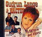 CD - Gudrun Lange und Kactus / Mitten im Herz, Frühlingsregen, Bin ich verliebt
