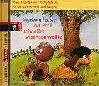 CD - Pittiplatsch, Schnatterinchen und Moppi /Als Pitti schneller wachsen wollte