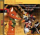 CD - Herr Fuchs und Frau Elster / Ein Dieb schleicht durch den Märchenwald