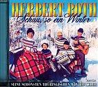 CD - Herbert Roth / Schau, so ein Winter / 234912