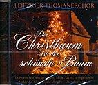 CD - Leipziger Thomanerchor - Der Christbaum ist der schönste Baum - 236222