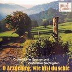 CD - O Arzgebirg, wie bist du schie / De Drackschenk u.a.