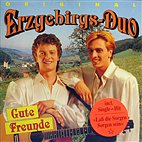 CD - Original Erzgebirgs-Duo / Gute Freunde, Lass die Sorgen Sorgen sein