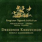 CD Dresdner Kreuzchor / Fangt euer Tagwerk fröhlich an / 20k0118