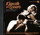 CD - Klassik for Lovers - (Ravel, Händel, Mozart, Vivaldi u.a.) K1043 NEU
