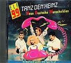 CD - Tanz den Heinz - NDW / Nena, Spliff, Nina Hagen, Puhdys, FKK / s067