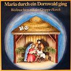 LP - Maria durch ein Dornwald ging / Gruppe Horch