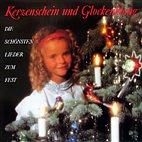 LP - Kerzenschein und Glockenklang / Die schönsten Lieder zum Fest