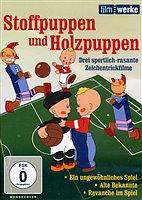 DVD - Stoffpuppen und Holzpuppen / Ein ungewöhnliches Spiel, Alte Bekannte u.a.