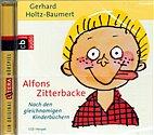 CD - Alfons Zitterbacke von Gerhard Holtz-Baumert - 190152