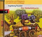 CD - Pittiplatsch, Schnatterinchen und Moppi / Der Koboldsturm