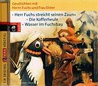 CD - Herr Fuchs und Frau Elster / Kofferheule, Wasser im Fuchsbau u. a.