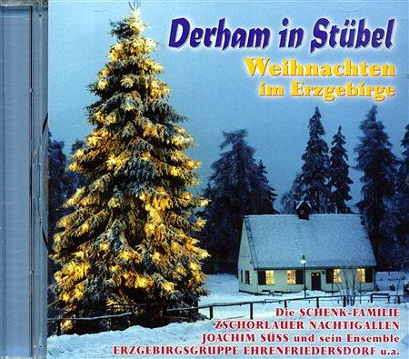 Erzgebirgische Weihnachtslieder.Cd Derham In Stübl Weihnachten Im Erzgebirge 222537